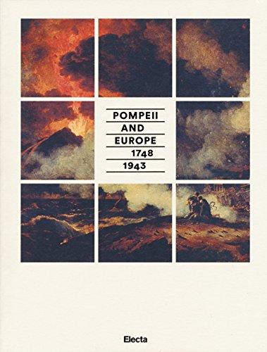 9788891803627: Pompei e l'Europa (1748-1943). Catalogo della mostra (Napoli, 26 maggio-2 novembre 2015). Ediz. inglese