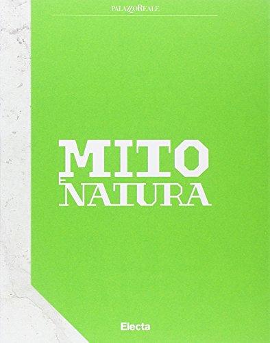 9788891804686: Mito e natura. Dalla Grecia a Pompei. Catalogo della mostra (Milano 22 luglio 2015-10 gennaio 2016). Ediz. inglese