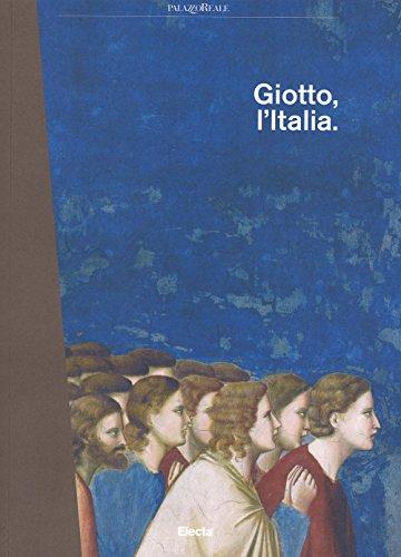 9788891805133: Giotto, l'Italia. Catalogo della mostra (Milano, 2 settembre 2015-10 gennaio 2016)