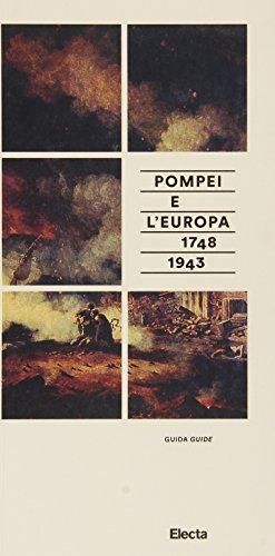 9788891805843: Pompei e l'Europa. Guida