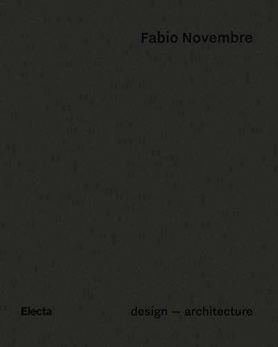 Fabio Novembre: Design - Architecture: Beppe Finessi,
