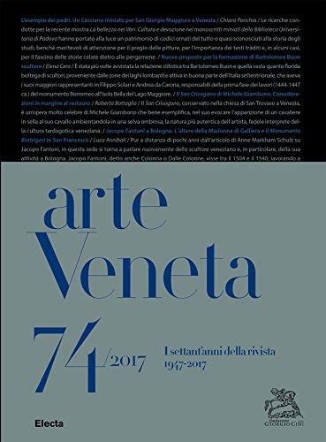 9788891819109: Arte Veneta. Rivista di storia dell'arte. I settant'anni della rivista (1947-2017) (2017) (Vol. 74)