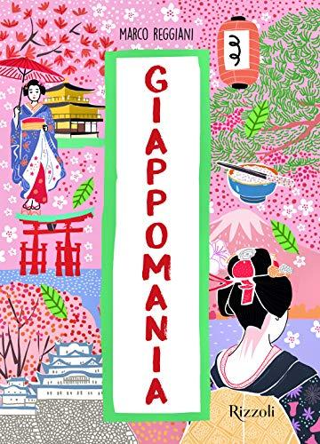 9788891819871: Giappomania. Ediz. a colori