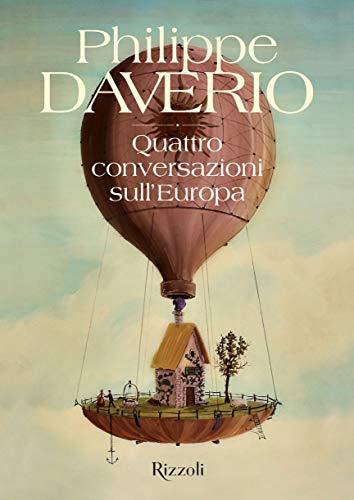 9788891821133: Quattro conversazioni sull'Europa