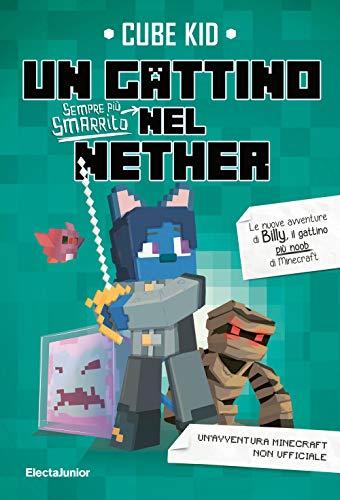 9788891823342: Un gattino sempre più smarrito nel Nether