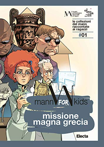 9788891825971: Missione Magna Grecia. Mann for kids. Le collezioni del Mann raccontate ai ragazzi (Vol. 1)
