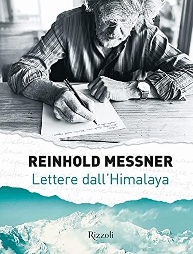 9788891832269: Lettere dall'Himalaya. Ediz. illustrata
