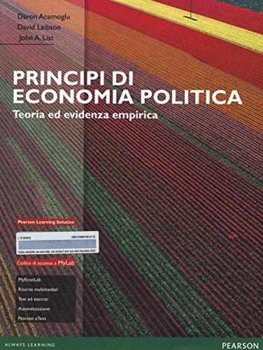 9788891901071: Principi di economia politica. Teoria ed evidenza empirica. Ediz. MyLab. Con Contenuto digitale per accesso on line