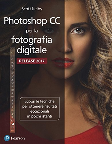 9788891902658: Photoshop CC per la fotografia digitale. Ediz. a colori