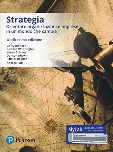 9788891902726: Strategia aziendale. Ediz. mylab. Con eText. Con aggiornamento online