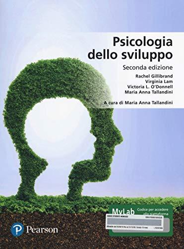 9788891905932: Psicologia dello sviluppo. Ediz. MyLab. Con aggiornamento online