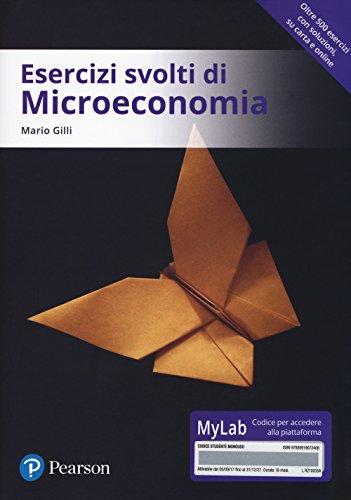 9788891907240: Esercizi svolti di microeconomia. Ediz. MyLab. Con Contenuto digitale per download e accesso on line