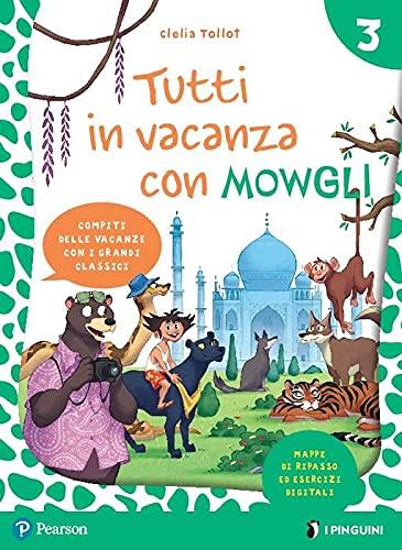 9788891908964: Tutti in vacanza con Mowgli. Per la Scuola elementare. Con e-book (Vol. 3)