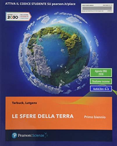 9788891915177: Le sfere della terra. Per il primo biennio delle Scuole superiori. Con e-book. Con espansione online