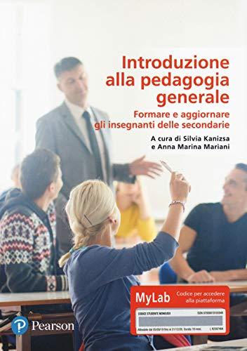 9788891916594: Introduzione alla pedagogia generale. Ediz. MyLab. Con Contenuto digitale per download e accesso on line