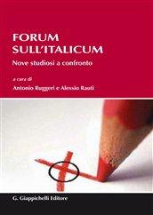 Forum sull'Italicum. Nove studiosi a confronto