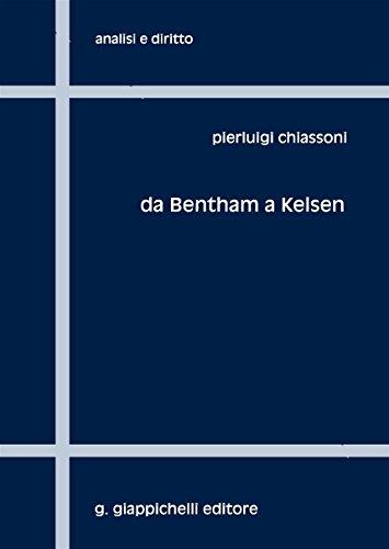 9788892102897: Da Bentham a Kelsen. Sei capitoli per una storia della filosofia analitica del diritto