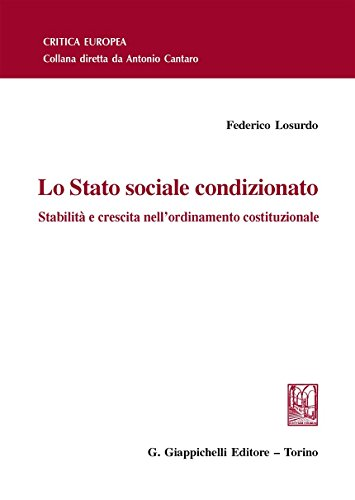 Lo Stato sociale condizionato. Stabilità e crescita: Federico Losurdo