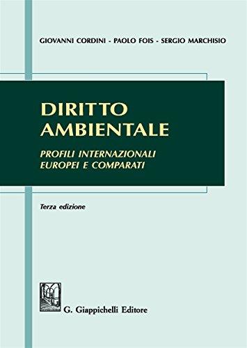 9788892106451: Diritto ambientale. Profili internazionali europei e comparati