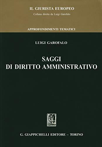 9788892107311: Saggi di diritto amministrativo