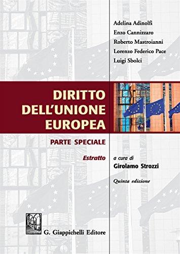 9788892110045: Diritto dell'Unione Europea. Parte speciale