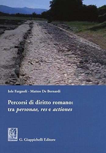 9788892110328: Percorsi di diritto romano: tra personae, res e actiones