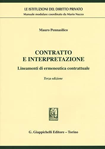 9788892118256: Contratto e interpretazione. Lineamenti di ermeneutica contrattuale