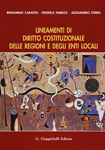 9788892119840: Lineamenti di diritto costituzionale delle regioni e degli enti locali