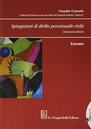 9788892130210: Spiegazioni di diritto processuale civile. Estratto