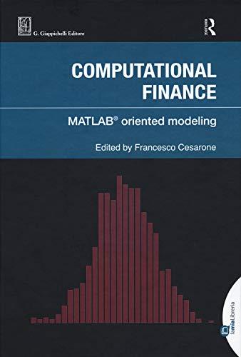 9788892132504: Computational finance. Matlab© oriented modeling