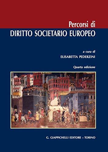 9788892132788: Percorsi di diritto societario europeo