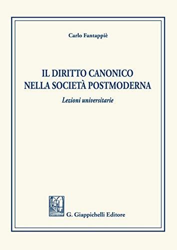 9788892137172: Il diritto canonico nella società postmoderna