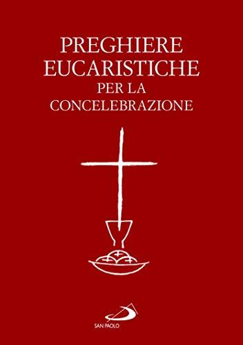 9788892221796: Preghiere eucaristiche per la concelebrazione