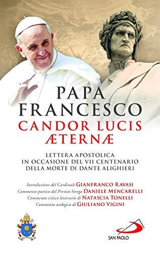 9788892225732: Candor Lucis aeternae. Lettera apostolica in occasione del VII centenario della morte di Dante Alighieri