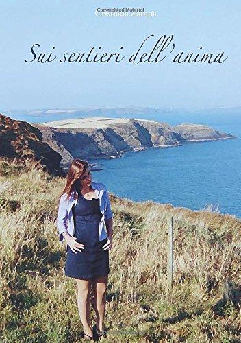 Sui sentieri dell'anima (Italian Edition): Zampa, Cristiana