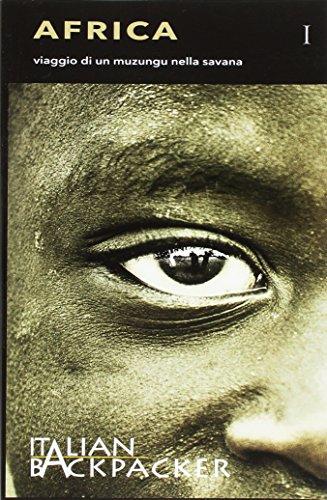 9788892595576: Africa. Viaggio di un muzungu nella savana