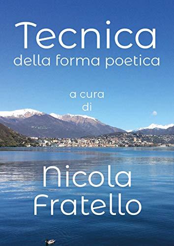 Tecnica della forma Poetica: Nicola Fratello
