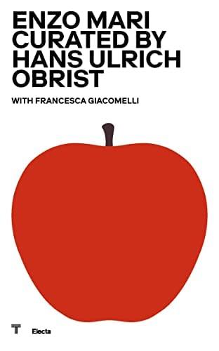 9788892820708: Enzo Mari curated by Hans Hulrich Obrist. Catalogo della mostra (Milano, 17 ottobre 2020-18 aprile 2021)