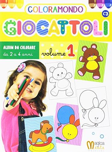 Coloramondo. Giocattoli. Ediz. illustrata. Vol. 1: AA.VV.