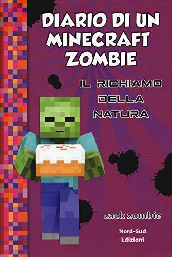 9788893080187: Diario di un Minecraft Zombie. Il richiamo della natura (Vol. 3)