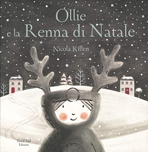 9788893080521: Ollie e la renna di Natale. Ediz. a colori