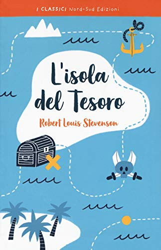 L'isola del tesoro. Ediz. integrale (I classici): Stevenson, Robert Louis