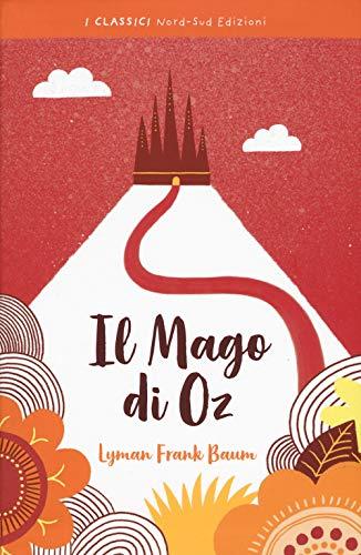 Il mago di Oz: Baum, L. Frank