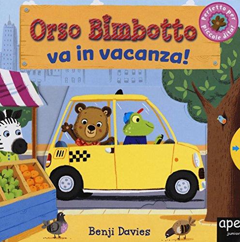 9788893090148: Orso Bimbotto va in vacanza! (Libri gioco)
