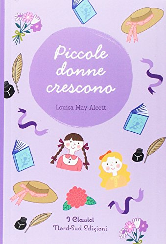 Piccole donne crescono (Paperback): Louisa May Alcott