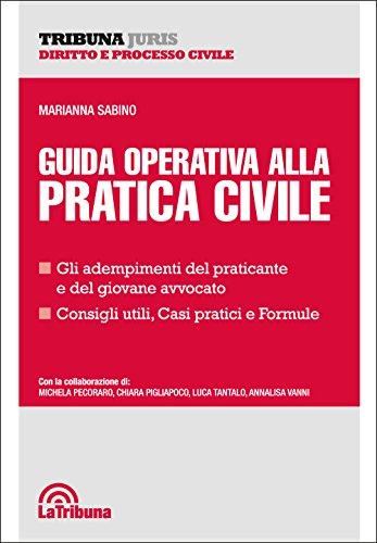 9788893170307: Guida operativa alla pratica civile