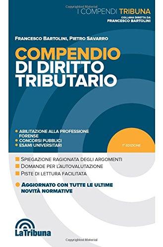 Compendio di diritto tributario: Bartolini, Francesco
