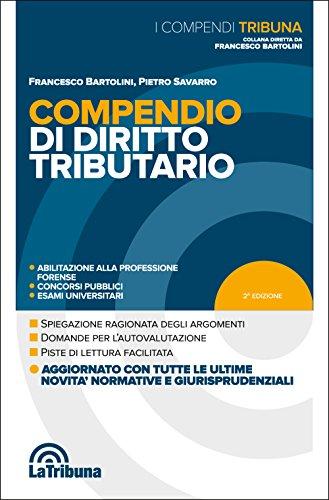 Compendio di diritto tributario: Francesco Bartolini; Pietro
