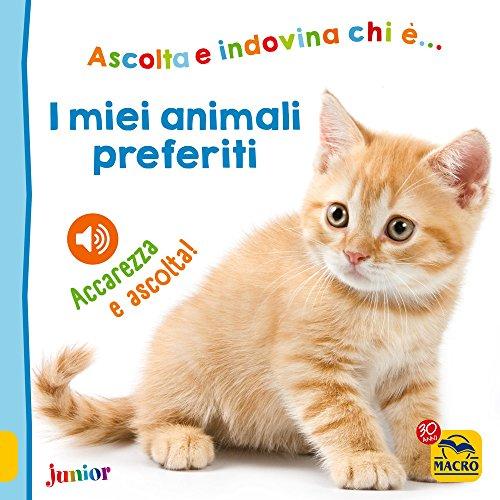 9788893195713: I miei animali preferiti