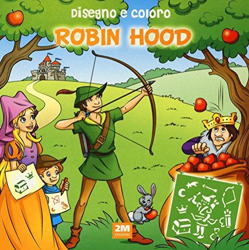 9788893220583: Disegno e coloro Robin Hood. Ediz. a spirale